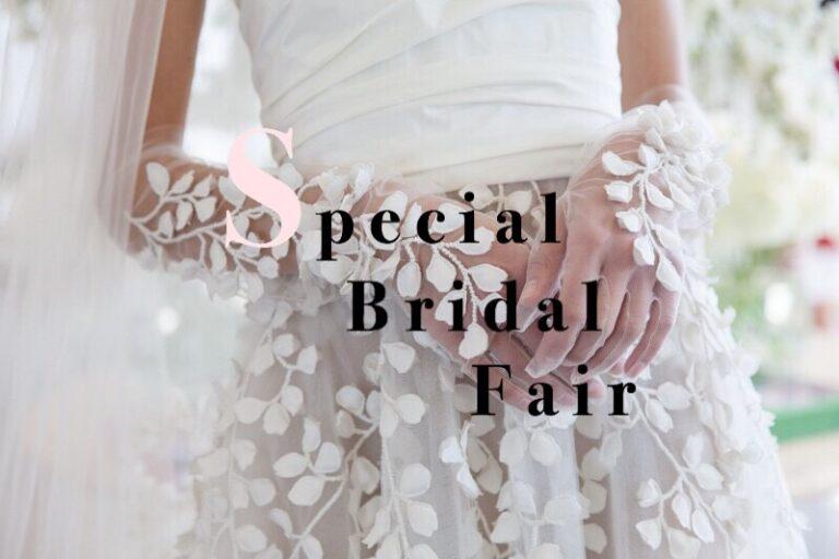 【9/21Sat~9/27Fri】Special Bridal Fairのお知らせ